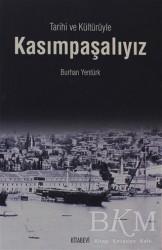 Kitabevi Yayınları - Tarihi ve Kültürüyle Kasımpaşalıyız