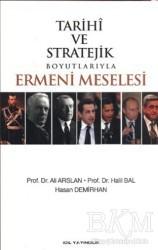 İdil Yayınları - Tarihi ve Stratejik Boyutlarıyla Ermeni Meselesi