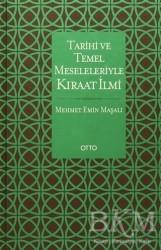 Otto Yayınları - Tarihi ve Temel Meseleleriyle Kıraat İlmi