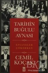 Timaş Yayınları - Tarihin Buğulu Aynası