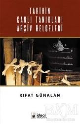 İdeal Kültür Yayıncılık Ders Kitapları - Tarihin Canlı Tanıkları Arşiv Belgeleri