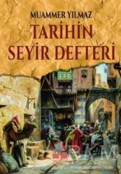 Akıl Fikir Yayınları - Tarihin Seyir Defteri