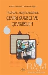 Aktif Yayınevi - Tarihsel Akışı İçerisinde Çeviri Süreci ve Çeviribilim