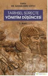 Hiperlink Yayınları - Tarihsel Süreçte Yönetim Düşüncesi