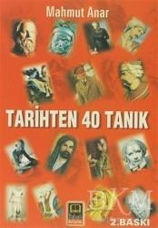 Babıali Kitaplığı - Tarihten 40 Tanık