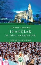 Marmara Üniversitesi İlahiyat Fakültesi Vakfı - Tarihten Günümüze İnançlar ve Dini Hareketler