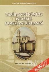 Tarihten Günümüze İstanbul Ermeni Patrikhanesi - Thumbnail