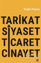 İleri Yayınları - Tarikat Siyaset Ticaret Cinayet