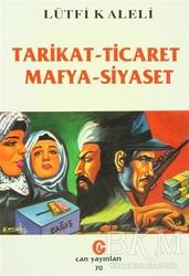 Can Yayınları (Ali Adil Atalay) - Tarikat - Ticaret Mafya - Siyaset