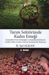 Gazi Kitabevi - Tarım Sektöründe Kadın Emeği