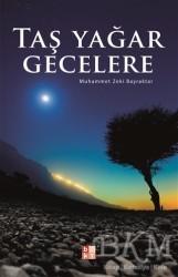 Babıali Kültür Yayıncılığı - Taş Yağar Gecelere