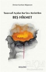 Hoşgörü Yayınları - Tasavvufi Açıdan Kur'an-ı Kerim'den Beş Hikmet