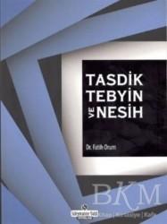 Süleymaniye Vakfı Yayınları - Tasdik Tebyin ve Nesih