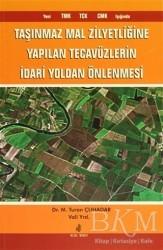 Adana Nobel Kitabevi - Taşınmaz Mal Zilyetliğine Yapılan Tecavüzlerin İdari Yoldan Önlenmesi