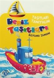 Timaş Çocuk - Klasikler - Taşıtları Tanıyalım - Deniz Taşıtları