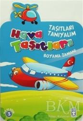 Timaş Çocuk - Klasikler - Taşıtları Tanıyalım - Hava Taşıtları