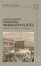 Hitabevi Yayınları - Taşra İdaresinde Osmanlı Merkeziyetçiliği