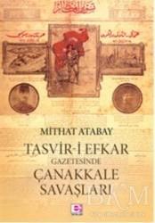 E Yayınları - Tasvir-i Efkar Gazetesinde Çanakkale Savaşları