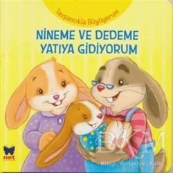 Net Çocuk Yayınları - Tavşancıkla Büyüyorum - Nineme ve Dedeme Yatıya Gidiyorum