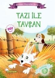 Yumurcak Yayınları - Tazı İle Tavşan - Maceracı Hayvanlar Serisi