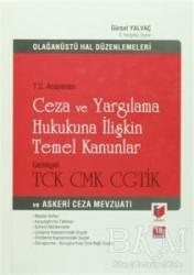 Adalet Yayınevi - T.C. Anayasası Ceza ve Yargılama Hukukuna İlişkin Temel Kanunlar