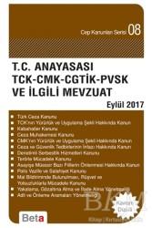 Beta Yayınevi - T.C. Anayasası TCK - CMK - CGTİK - PVSK ve İlgili Mevzuat