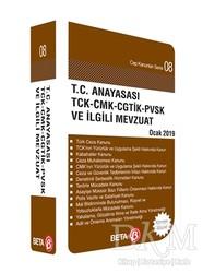 Beta Yayınevi - Kanun Cep Kitapları - T.C. Anayasası TCK-CMK-CHTİK-PVSK ve İlgili Mevzuat