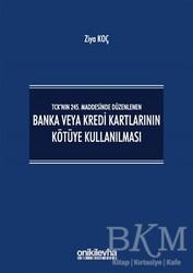 On İki Levha Yayınları - TCK'nın 245. Maddesinde Düzenlenen Banka veya Kredi Kartlarının Kötüye Kullanılması