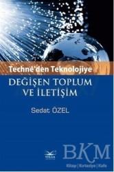 Volga Yayıncılık - Techne'den Teknolojiye Değişen Toplum ve İletişim