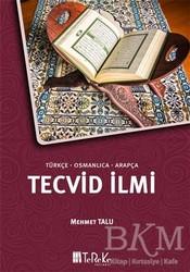 Tereke Yayınevi - Tecvid İlmi (Türkçe-Osmanlıca-Arapça)
