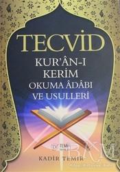 Temir Yayınları - Tecvid Kur'an-ı Kerim Okuma Adabı ve Usulleri