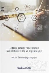 Çağlayan Kitabevi - Tedarik Zinciri Yönetiminde Güncel Stratejiler ve Dijitalleşme