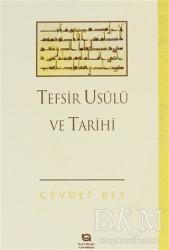 Kayıhan Yayınları - Tefsir Usulü ve Tarihi