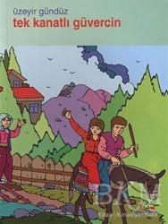Meneviş Yayınları - Tek Kanatlı Güvercin