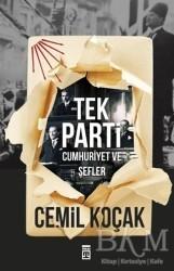 Timaş Yayınları - Tek Parti - Cumhuriyet ve Şefler