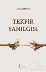 Beka Yayınları - Tekfir Yanılgısı