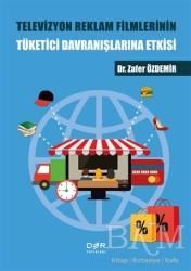 Der Yayınları - Televizyon Reklam Filmlerinin Tüketici Davranışlarına Etkisi