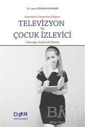 Der Yayınları - Televizyon ve Çocuk İzleyici