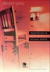 İmge Kitabevi Yayınları - Televizyon ve Siyasal Sistem