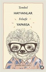 Orenda - Tembel Hayvanlar Felsefe Yaparsa