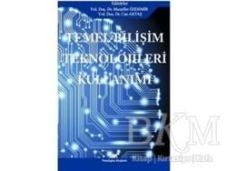 Paradigma Akademi Yayınları - Akademik Kitaplar - Temel Bilişim Teknolojileri Kullanımı
