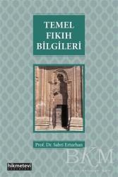 Hikmetevi Yayınları - Temel Fıkıh Bilgileri