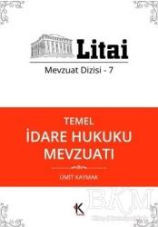 Kuram Kitap - Temel İdare Hukuku Mevzuatı