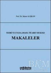On İki Levha Yayınları - Teori ve Uygulamada Ticaret Hukuku - Makaleler