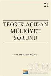 Siyasal Kitabevi - Akademik Kitaplar - Teorik Açıdan Mülkiyet Sorunu