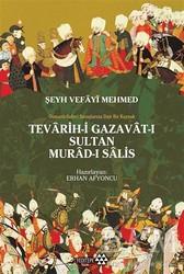 Yeditepe Yayınevi - Teravih-i Gazavat-ı Sultan Murad-ı Salis