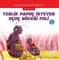 Okur Çocuk - Terlik Papuç İsteyen Uçuç Böceği Fuli