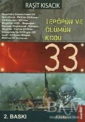Ozan Yayıncılık - Terörün ve Ölümün Kodu: 33
