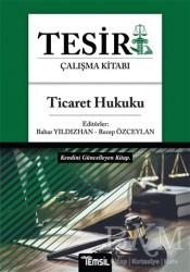 Temsil Kitap - Tesir Çalışma Kitabı - Ticaret Hukuku