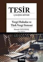 Temsil Kitap - Tesir Çalışma Kitabı - Vergi Hukuku ve Türk Vergi Sistemi